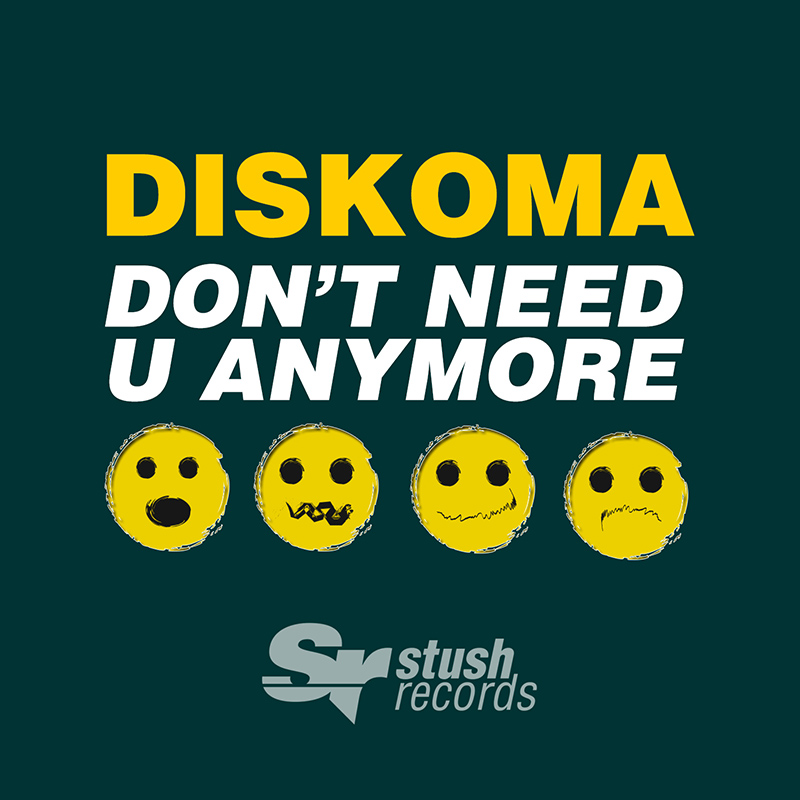 Diskoma - Don't Need U Anymore (Cover Art)