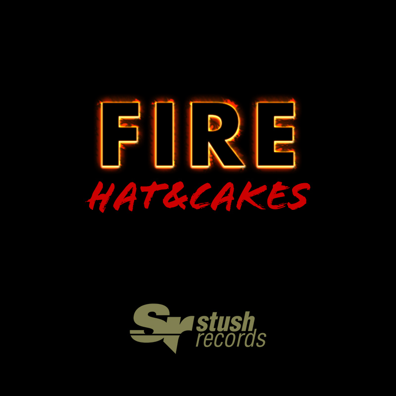 Hat&Cakes - Fire (Cover Art)