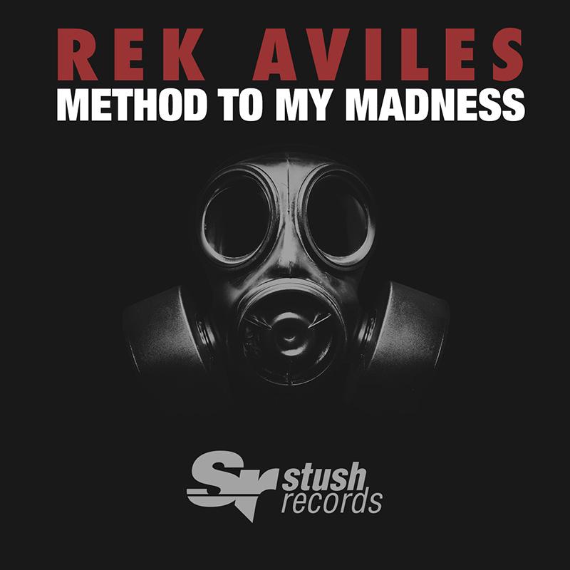 Rek Aviles - Method To My Madness (Cover Art)